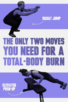 The Only Two Moves You Need For A Total-Body Burn