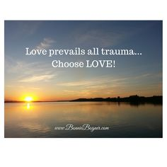 Love prevails all trauma. Choose Love, Spiritual Life, Thought Provoking, Trauma, Planets, Spirituality, Inspirational Quotes, Inspire, Thoughts