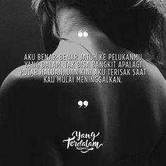 Hingga hati ini berdebu mungkin kau tak akan pernah kembali lagi. Kiriman dari @hello_hannan #berbagirasa #yangterdalam #quote #poetry #poet #poem #puisi #sajak