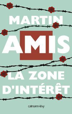 La zone d'intérêt est un roman de Martin Amis publié aux éditions Calmann-Lévy. Une critique de Henri-Charles Dahlem pour L'Ivre de Lire !