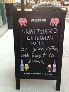 Unattended children...