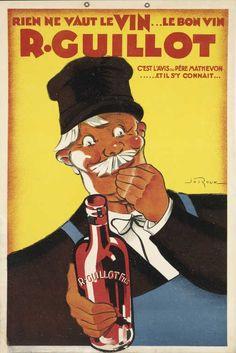 vin - Rien ne vaut le vin... Le bon vin R. Guillot.