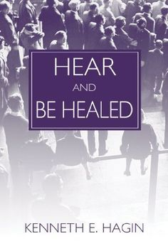 Hear And Be Healed by Kenneth E Hagin, http://www.amazon.com/dp/B00BQPT2GQ/ref=cm_sw_r_pi_dp_q3b3rb13ACE2B