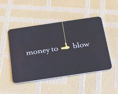 blow out gift card: new mom, girlfriends, pick me up, mom, sisters, etc. Great gift!