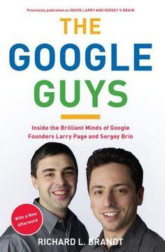 The Google Guys  http://www.bogpriser.dk/q-The-Google-Guys/    Skrevet af: Richard L Brandt