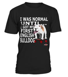 # English Bulldog Apparel   My First Bulldog   Bulldog Gift .  HOW TO ORDER:1. Select the style and color you want: 2. Click Reserve it now3. Select size and quantity4. Enter shipping and billing information5. Done! Simple as that!TIPS: Buy 2 or more to save shipping cost!This is printable if you purchase only one piece. so dont worry, you will get yours.Guaranteed safe and secure checkout via:Paypal | VISA | MASTERCARD