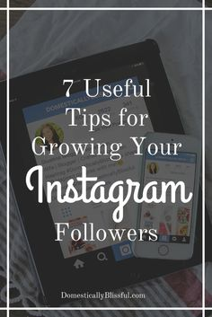 Great tips to help grow Instagram followers. | Social Media Tips