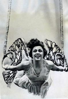 Butterfly Acrobat. When I was a little girl, I wanted to be a trapeze artist and travel the world in a circus when I grew up.