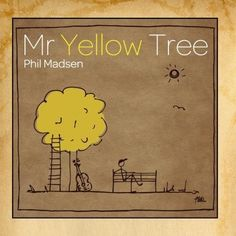 Mr Yellow Tree by Phil Madsen (2009-10-19) -- Continue to the sponsored product at the image link.