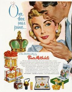 """Prince Matchabelli, 1957, """"Once there was a prince..."""""""