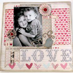 #papercraft #scrapbooking #layout    Layout: LOVE