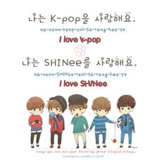 "Learn Korean: ""I love k-pop"" and ""I love SHINee"" ~"