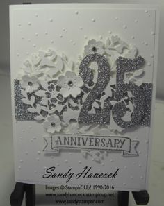 by Sandy: Number of Years, Silver Glimmer Paper, Bloomin' Heart Thinlits, Large Numbers Framelits, Softly Falling embossing folder - all from Stampin' Up!