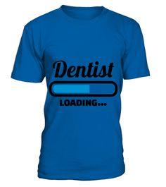 Dentist 8 TShirt