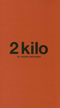 2 Kilo of Kessels Kramer by Kessels Kramer, http://www.amazon.co.uk/dp/4894444313/ref=cm_sw_r_pi_dp_pro4sb1Z90KSQ