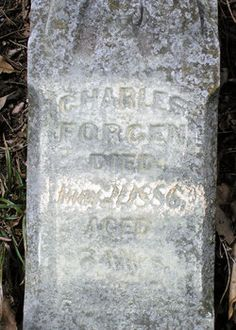 """#51 - Gravestone of Charles """"Forcen"""" - died 21 May 1886 - showing one of the many ways in which the name """"Fortson"""" was spelled."""