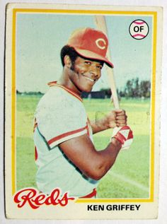 Ken Griffey, Cincinnati Reds, 1978 Topps (Ken Jr.'s dad).