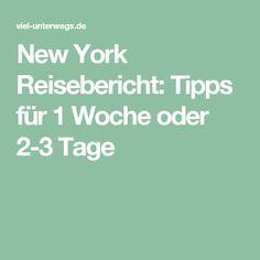 New York Reisebericht: Tipps für 1 Woche oder 2-3 Tage