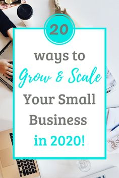 Twenty ways to Grow and Scale your Small Business in 2020 — Heather Y. Cassill Consulting Business Management, Management Tips, Small Business Organization, Business Operations, Customer Relationship Management, Operations Management, Business Tips, The Twenties, Finance