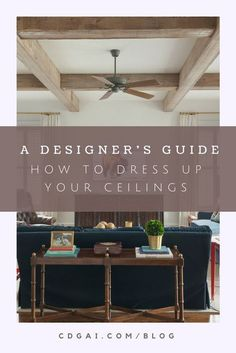 How to Dress Up Ceilings | cdgai