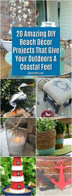20 Amazing DIY Beach Décor Projects That Give Your Outdoors A Coastal Feel #diy #crafts #decorating #coastalprojects #beachdecor #home via @vanessacrafting