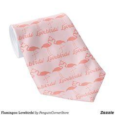 Flamingos: Lovebirds! Neck Tie Wedding Invitation Wording, Invitation Cards, Irony Humor, Pink Ties, Custom Ties, Unique Image, Love And Marriage, Business Supplies, Love Birds