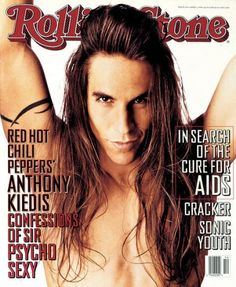 Sexy Covers: 679: Anthony Kiedis - Rolling Stone's Hottest Covers