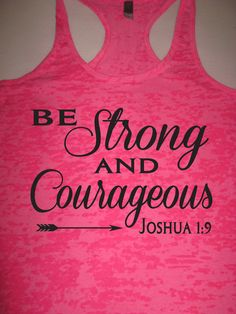 Christian Tank Top. Be Strong and Courageous Joshua by WorkItWear