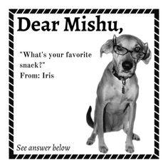 What's your favorite #snack, Iris asks, Mishu answers. #DearMishu