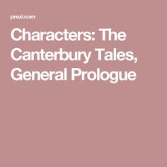 Characters: The Canterbury Tales, General Prologue