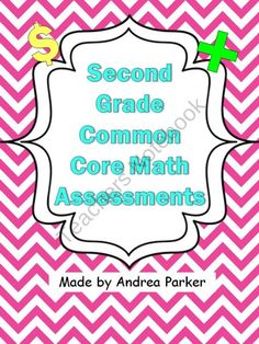 Second Grade Common Core Math Assessments from Splendid in Second Grade on TeachersNotebook.com (97 pages)