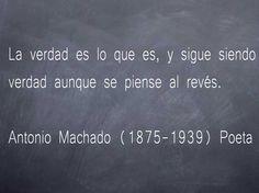 Antonio Machado Ruiz (Sevilla, 26 de julio de 1875 – Colliure, 22 de febrero de 1939) fue un poeta andaluz.