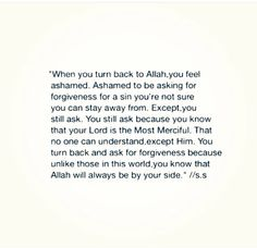 Allah is the most merciful and most forgiving