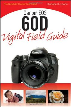 93 Best Canon EOS 60D Photography Tips & Tutorials images in