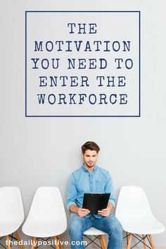 Are you starting the transition from a student to a professional? Stepping into the workforce can be scary, but we have a great list of ways to motivate you to take the brave leap.