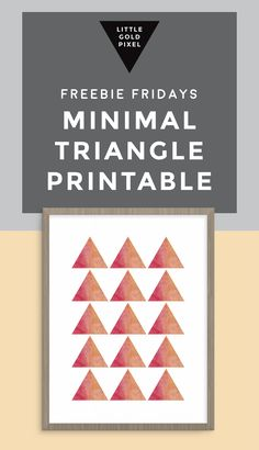 Minimal Triangle Pattern Art Printable / Freebie Fridays • Little Gold Pixel (diy: cut & glue watercolor triangles to paper)
