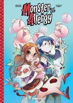Monster Allergy Next Gen - tome 2 - Monster Allergy Next Gen 2 de Katja Centomo