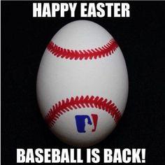 Happy Easter! baseball is back!