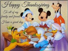 Happy Thanksgiving To All My Friends And Family Have A Great Day - Quotes - Happy Thanksgiving Images, Disney Thanksgiving, Thanksgiving Wishes, Thanksgiving Wallpaper, Holiday Wallpaper, Holiday Wishes, Thanksgiving Ideas, Disney Family Quotes, Great Day Quotes