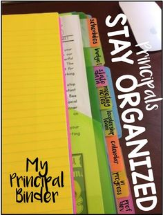 Principal Binder- A Must!  A very easy way to stay organized for the school year.