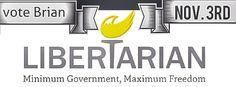 Learn more at www.brianfordistrict87.com #politics #Libertarian #freedom