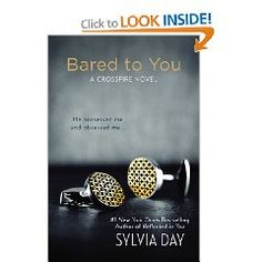 Bared to You by Sylvia Day - Loved it as evident by my finishing it in less than 24 hours. Hard to compare it to Fifty Shades which has that Twilight AU Fanfic Air component, which I happen to love. If not for that I would say that I might give this book a very thin edge.