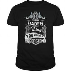 I Love  Haden shirt T shirts