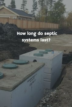 How long do septic systems last? This kind of question might appear in your mind once in a while after a decade of using. Well, as the septic system or the septic tank Diy Septic System, Septic Tank Systems, Concrete Septic Tank, Septic Tank Design, Septic Tank Covers, Septic Tank Installation, 2 Storey House Design, Concrete Materials, Water Waste