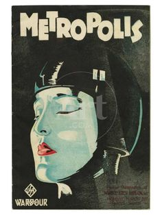 """Poster for 1927 German Expressionist film """"Metropolis"""". Directed by Fritz Lang.In my top ten best films ever! Metropolis Film, Metropolis Poster, Metropolis Fritz Lang, Metropolis Robot, Comics Vintage, Vintage Movies, Vintage Posters, Retro Posters, Cinema Posters"""