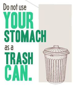 My stomach as a trash can during meal prep and clean up.