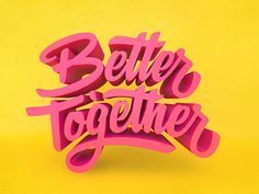 Lettering / Better Together By Mike Greenwell Typography Drawing, Typography Alphabet, Creative Typography, Vintage Typography, Typography Letters, Typography Poster, Typography Design, Hand Lettering, Japanese Typography