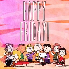 Snoopy and the gang, it's Friday! Snoopy Friday, Happy Friday, Friday Humor, Peanuts Cartoon, Peanuts Snoopy, Peanuts Characters, Cartoon Characters, Snoopy Quotes, Peppermint Patties