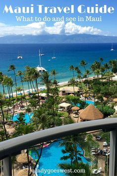 Maui Travel Guide The Top Things To See And Do In Hawaii