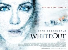 September 11th (2009): Whiteout, Dominic Sena.    U.S. Marshal Carrie Stetko tracks a killer in Antarctica, as the sun is about to set for six months.